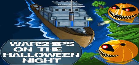Warships On The Halloween Night