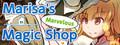 Marisa's Marvelous Magic Shop-game