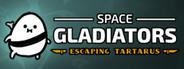 Space Gladiators: Escaping Tartarus