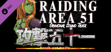 Купить Raiding Area 51 - Break out Waifu - OST (DLC)