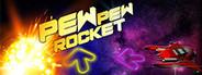 Pew-Pew Rocket
