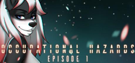 Occupational Hazards: Episode 1