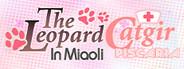 The Leopard Catgirl in Miaoli