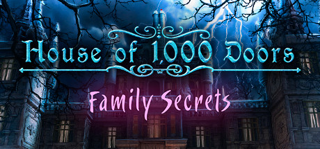 Image for House of 1000 Doors: Family Secrets
