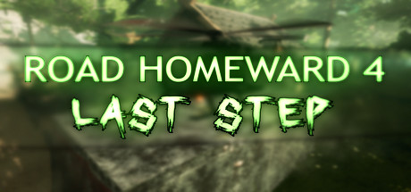 ROAD HOMEWARD 4: last step