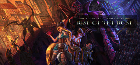SteamCity Chronicles  Rise Of The Rose Capa