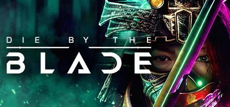 Купить Die by the Blade