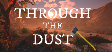 Through The Dust