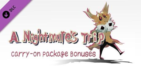 Купить A NIGHTMARE'S TRIP - CARRY-ON PACKAGE BONUSES (DLC)