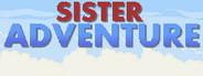 Sister Adventure