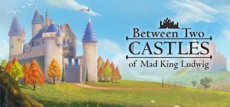 Between Two Castles - Digital Edition