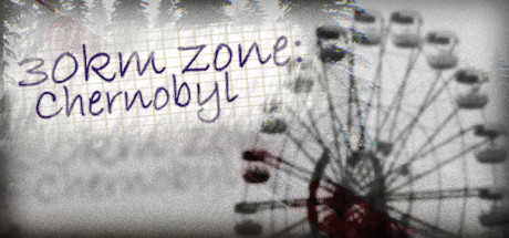 View 30km survival zone: Chernobyl on IsThereAnyDeal