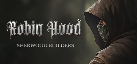 Robin Hood - Builders of Sherwood
