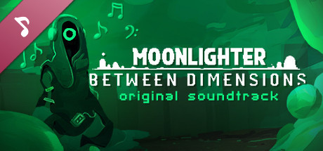 View Moonlighter (Between Dimensions Soundtrack) on IsThereAnyDeal