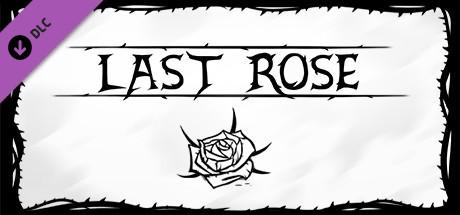 Купить Last Rose - Soundtrack (DLC)