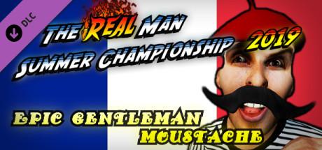 Купить The Real Man Summer Championship 2019 - Epic Gentleman Moustache (DLC)