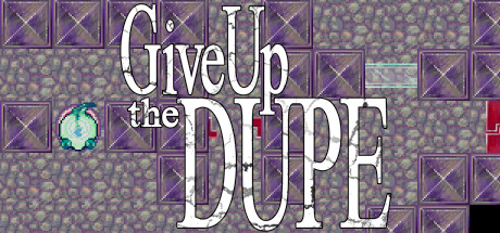 Give Up The Dupe