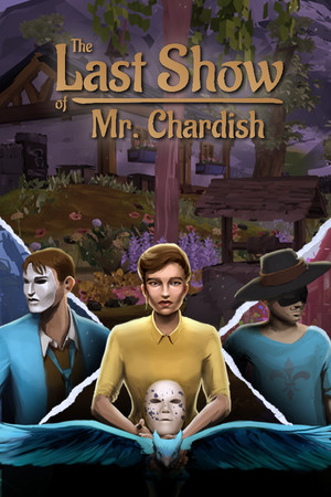 The Last Show of Mr. Chardish poster image on Steam Backlog