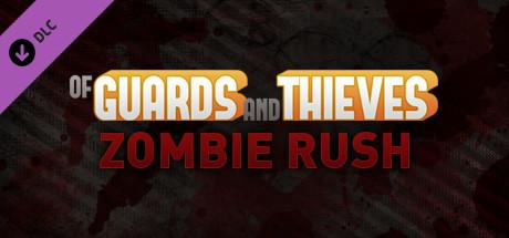 Купить Of Guards and Thieves - Zombie Rush (DLC)