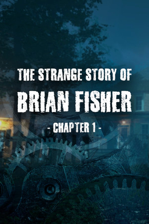 The Strange Story Of Brian Fisher: Chapter 1   CODEX