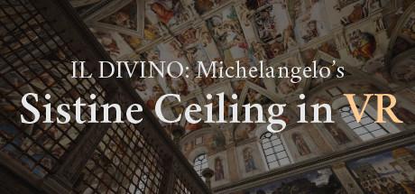 Купить IL DIVINO: Michelangelo's Sistine Ceiling in VR