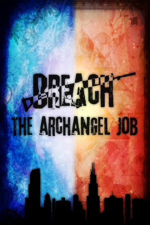 Breach: The Archangel Job poster image on Steam Backlog