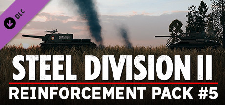 Steel Division 2 Reinforcement Pack #5 · AppID: 1167050