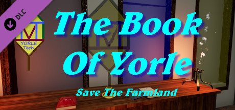 The Book Of Yorle: Save The Farmland