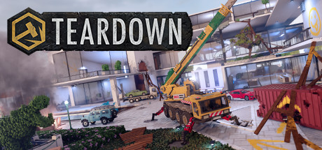 Teardown on Steam Backlog