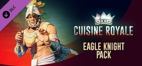 Cuisine Royale - Eagle Knight pack
