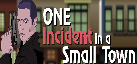 One Incident In A Small Town