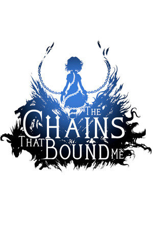 The Chains That Bound Me poster image on Steam Backlog