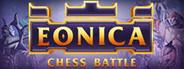 Eonica Chess Battle
