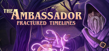 Teaser for The Ambassador: Fractured Timelines