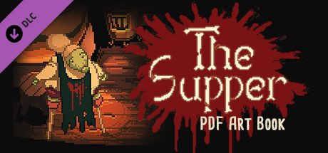 The Supper - Supporter Pack