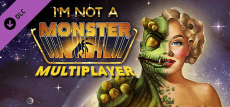 Image for I Am Not A Monster - Multiplayer Version