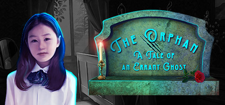 The Orphan A Tale of An Errant Ghost - Hidden Object Game cover art