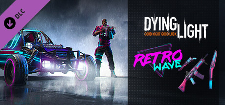 Dying Light – Retrowave Bundle