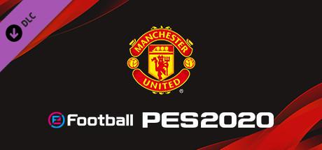 eFootball PES 2020 - myClub MANCHESTER UNITED Squad on Steam