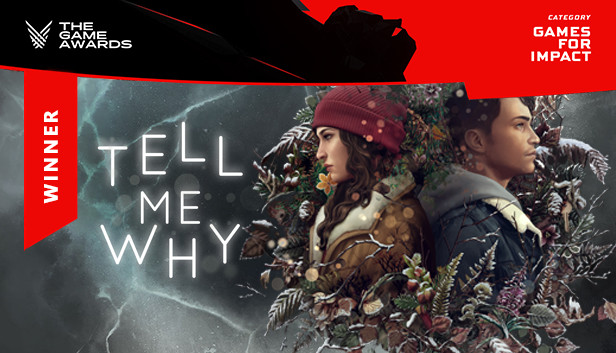 Tell Me Why on Steam