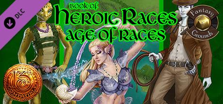 Купить Fantasy Grounds - Book of Heroic Races: Age of Races (13th Age) (DLC)
