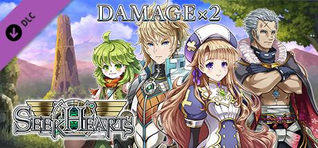 Damage x2 - Seek Hearts