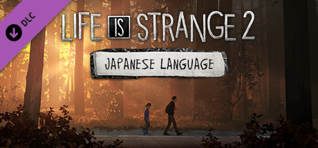 Life is Strange 2 - Japanese Language Pack