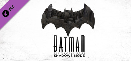 Teaser for Batman - The Telltale Series Shadows Mode