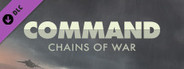 Command:MO - Chains of War