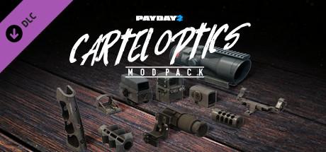 PAYDAY 2: Cartel Optics Mod Pack | DLC