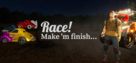 Купить Race! Make 'm finish...