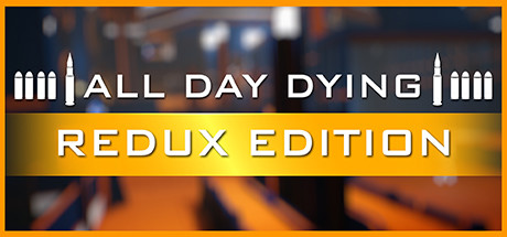 All Day Dying Redux Edition Capa