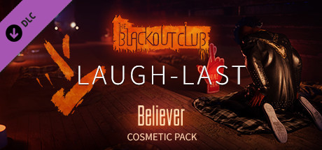 The Blackout Club: LAUGH-LAST Pack