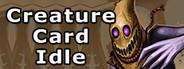 Creature Card Idle